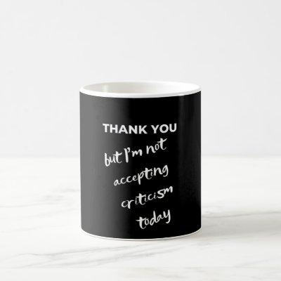 Thank You, but... Coffee Mug
