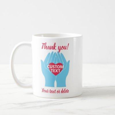 Thank You Helping Hands with Heart Custom Coffee Mug
