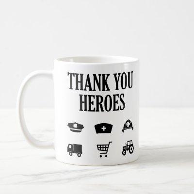 Thank You Heroes | First Responders Coffee Mug