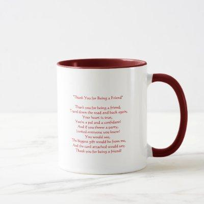 Thanks for Being My Friend - Mug