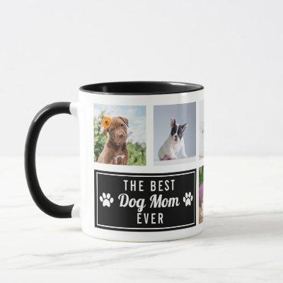 The Best Dog Mom Ever Black Pet Collage Photo Mug