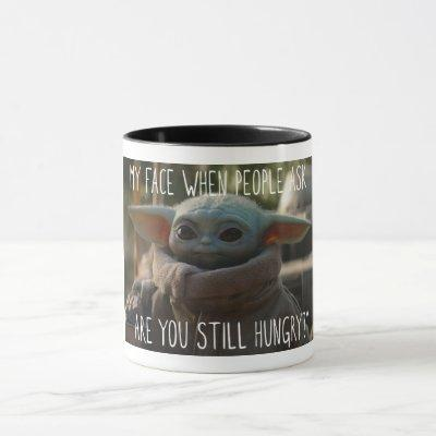 The Child | Are you Still Hungry? Mug