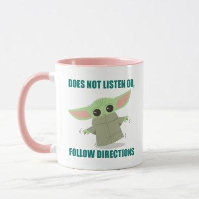 The Child | Does Not Listen of Follow Directions Mug