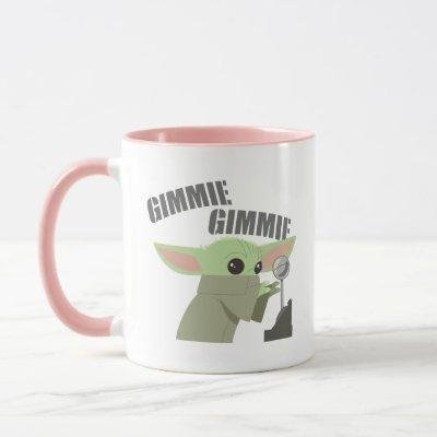 The Child | Gimmie, Gimmie Mug