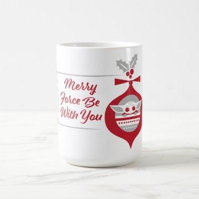 The Child | Merry Force Be With You Ornament Coffee Mug
