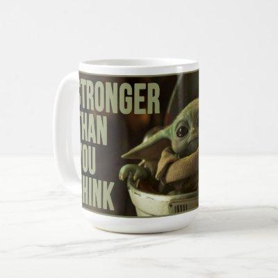 "The Child Still Frame ""Stronger Than You think"" Coffee Mug"