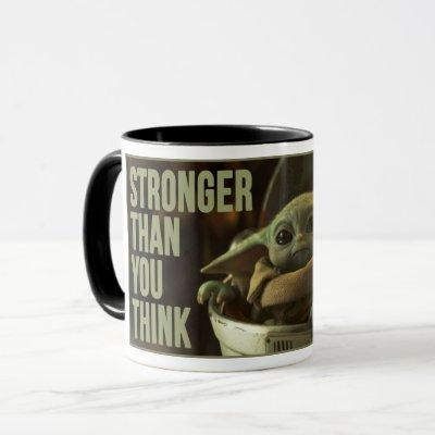 "The Child Still Frame ""Stronger Than You think"" Mug"