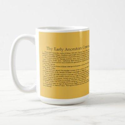 The Early Ancestors' Commandments on Naming  p; Coffee Mug