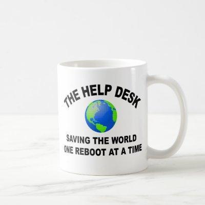 The Help Desk - Saving The World Coffee Mug
