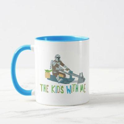 The Kid's With Me Cute Mandalorian Illustration Mug