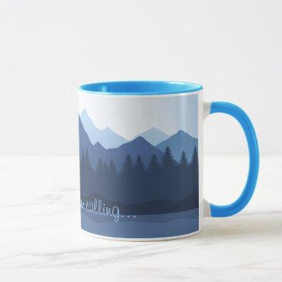 The Mountains are Calling Design Coffee Mug