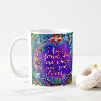 The one my Soul Loves Coffee Mug