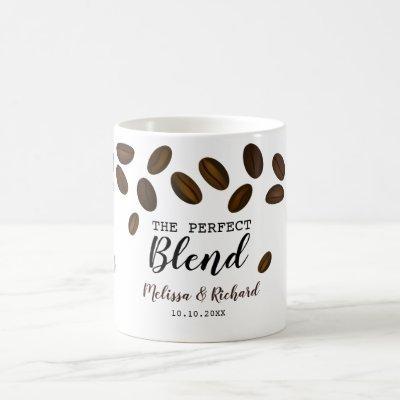 The Perfect Blend Coffee Wedding Coffee Mug