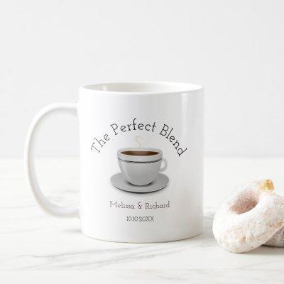 The Perfect Blend Coffee Wedding Favor Coffee Mug