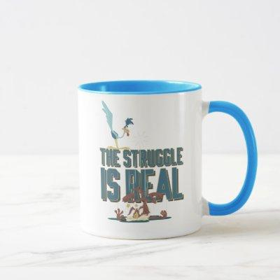 The Struggle Is Real ROAD RUNNER™ & Wile E. Coyote Mug