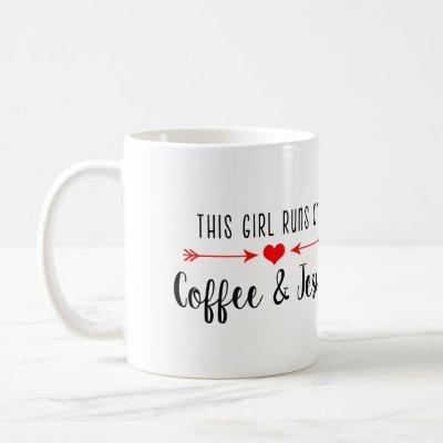 This Girl Runs on Coffee and Jesus | Mug