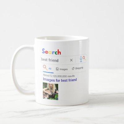This is what World's BEST FRIEND Looks Like PHOTO Coffee Mug
