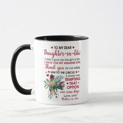 To My Dear Daughter In Law Mug