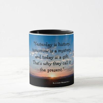 Today Is A Gift Sunrise Inspirational Quote Mug