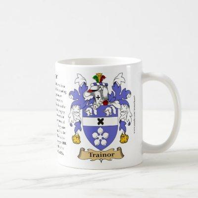 Trainor, the Origin, the Meaning and the Crest Coffee Mug