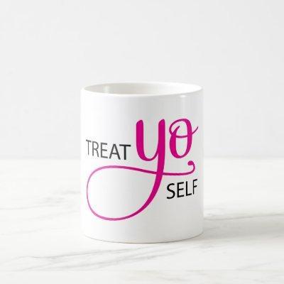 Treat Yo Self Pink Coffee Mug