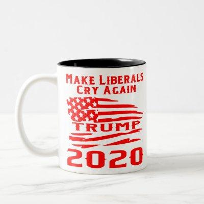 Trump 2020 Make Liberals Cry Again Two-Tone Coffee Mug