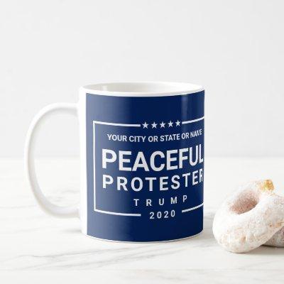 Trump Peaceful Protester 2020 Blue Political Coffee Mug