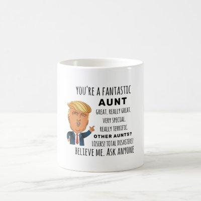 Trumps Aunt funny birthday gift Coffee Mug