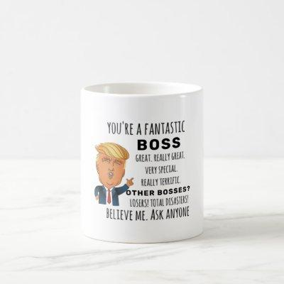 Trumps Boss funny birthday gift Coffee Mug