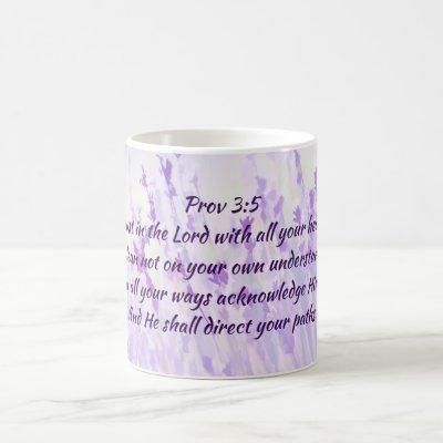 Trust in the Lord Scripture Lavender Flowers Coffee Mug