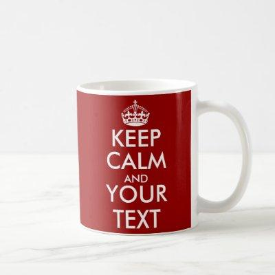 Two sided Keep Calm text Mug with custom color