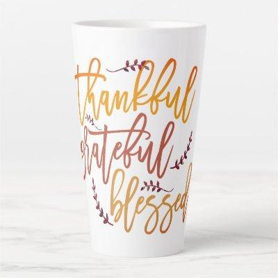 Typography Thankful Grateful Blessed Quote Latte Mug