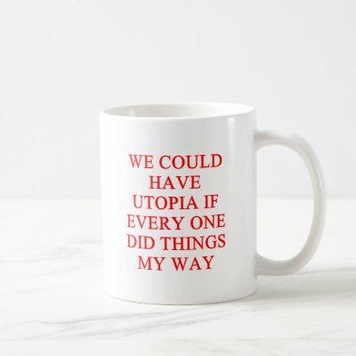 UTOPIA my way Coffee Mug