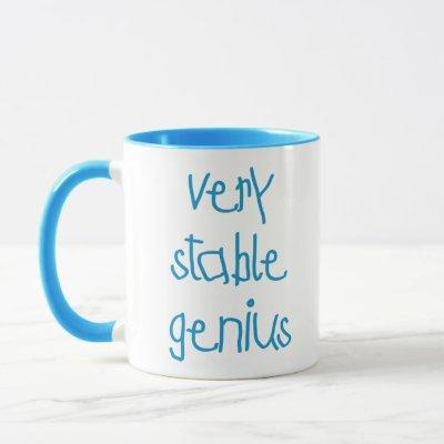 Very Stable Genius Mug