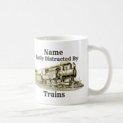 Vintage Steam Train Easily Distracted By, Add Name Coffee Mug