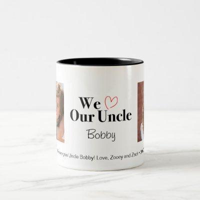 We Love Our Uncle 2 Photo Custom Mug