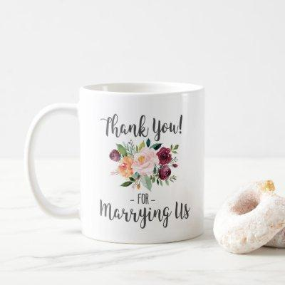 Wedding Officiant Gift - Thank You For Marrying Us Coffee Mug