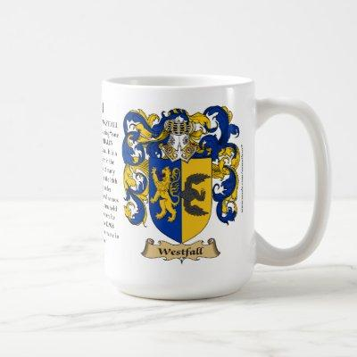 Westfall, the Origin, the Meaning and the Crest Coffee Mug
