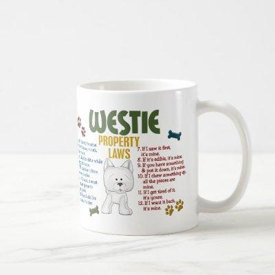 Westie Property Laws 4 Coffee Mug