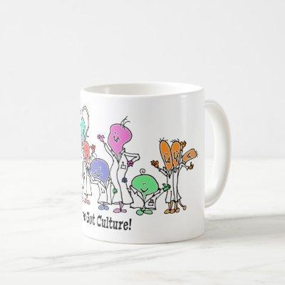 We've Got Culture Coffee Mug