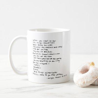 when you start to feel like things should been coffee mug