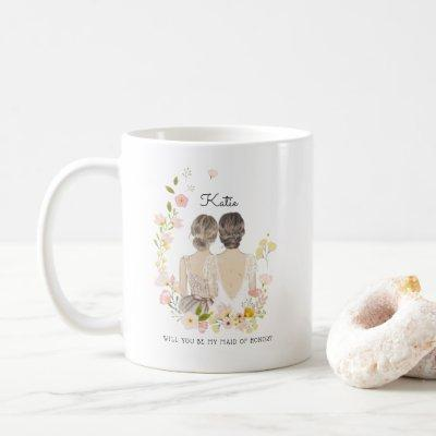 Will you be my Bridesmaid/Maid of Honor Proposal Coffee Mug