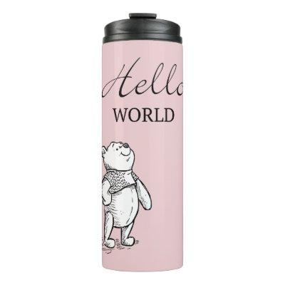 Winnie the Pooh | Hello World Quote Thermal Tumbler