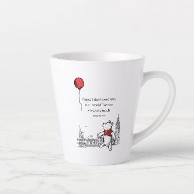 Winnie the Pooh | I Know I Don't Need One Quote Latte Mug