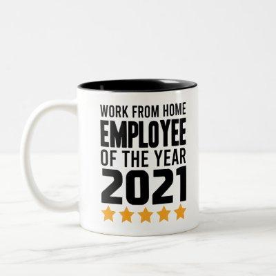 Work From Home Employee Of The Year 2021 Two-Tone Coffee Mug