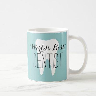 World's best dentist coffee mug