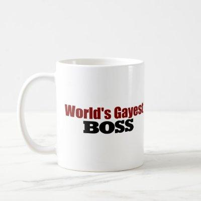 World'S Gayest Boss Coffee Mug