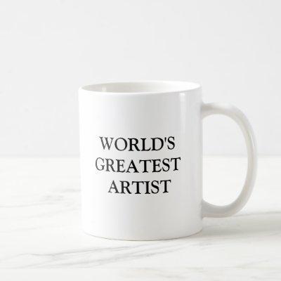 WORLD'S GREATEST ARTIST COFFEE MUG