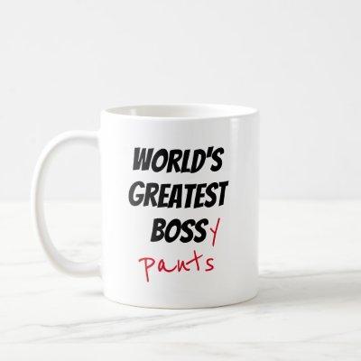 """World's Greatest Bossy Pants"" Coffee Mug"