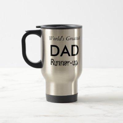 "World's Greatest Dad ""Runner-up"" Mug"